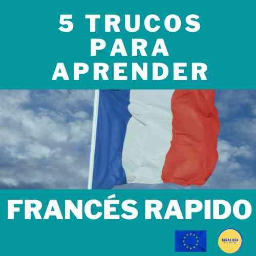 5 trucos para aprender francés rapido