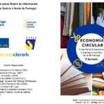 """JORNADA """"Economia Circular: crecimiento y empleo en Galicia y norte de Portugal"""""""