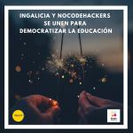 Ingalicia y Nocodehackers se unen para democratizar la educación