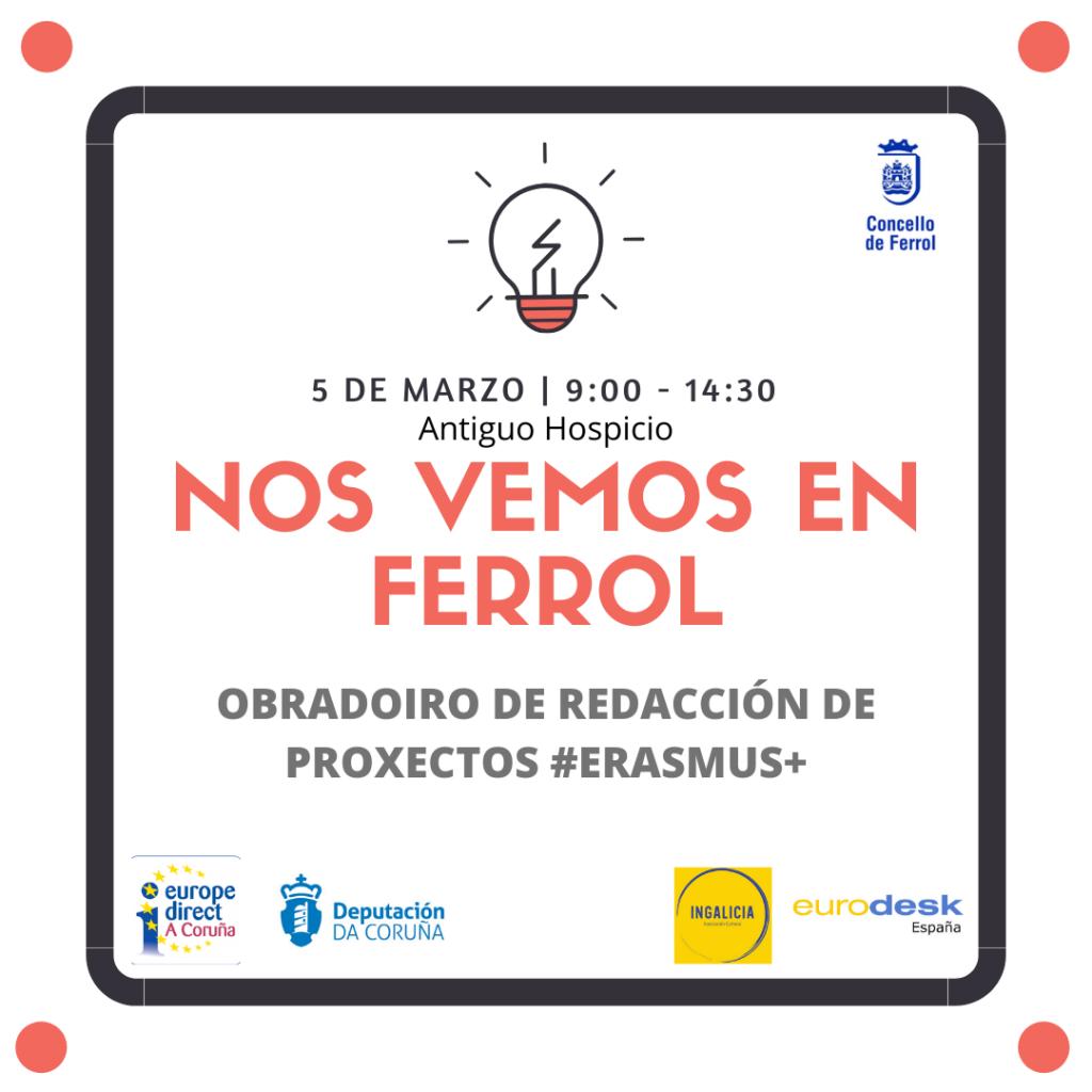 Taller.Proyectos.Erasmus.Ingalicia.FGerrol 1024x1024 - Taller de redacción de proyectos Erasmus+ en Ferrol