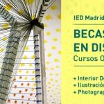 Concurso de becas del IED Madrid para cursos de diseño y fotografía