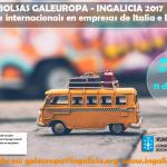 Convocatoria Bolsas Galeuropa 2017 con Ingalicia – Irlanda e Italia